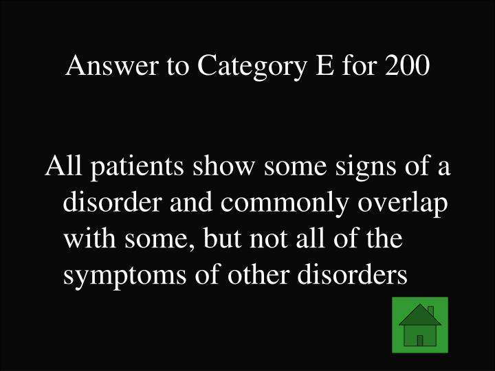 Answer to Category E for 200