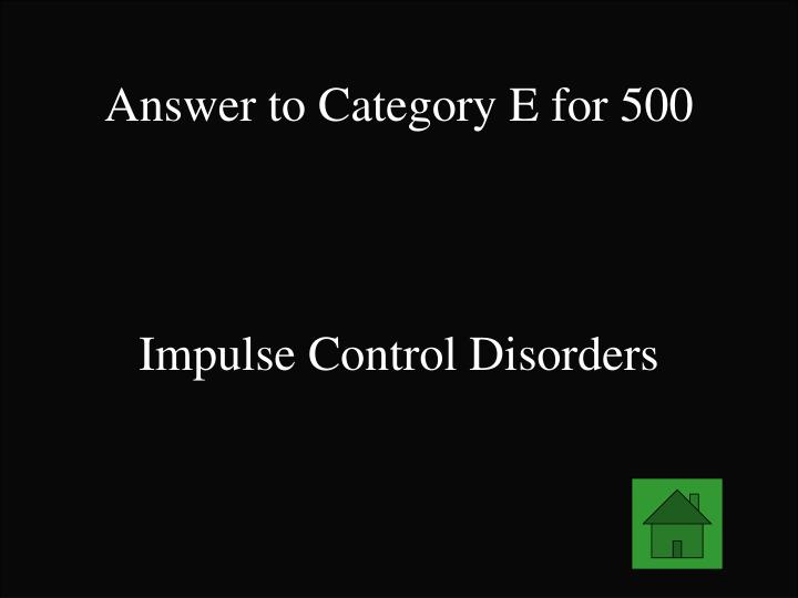 Answer to Category E for 500