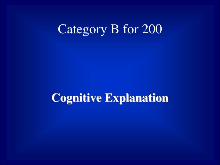 Category B for 200