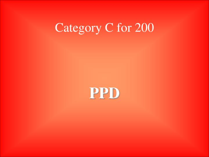 Category C for 200