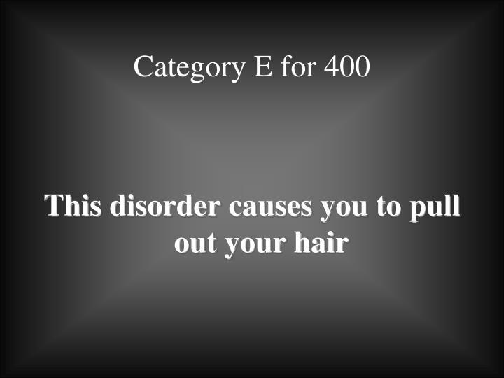 Category E for 400