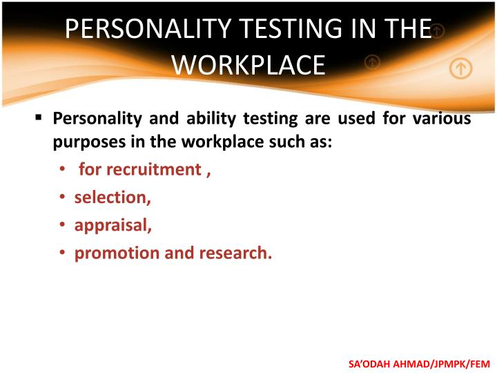 PERSONALITY TESTING IN THE WORKPLACE