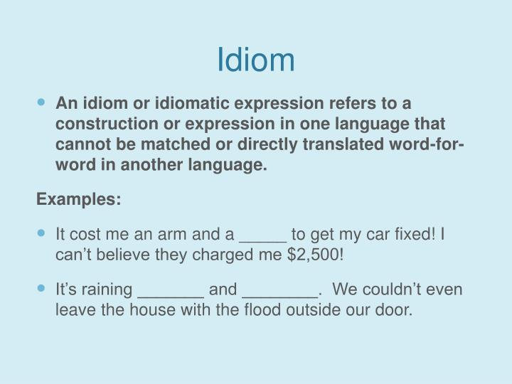 Idiom