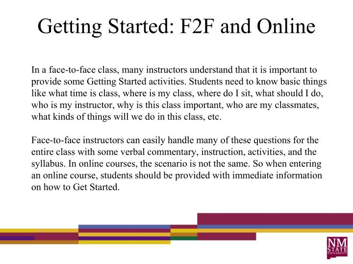Getting Started: F2F and Online