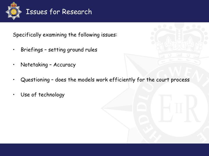Issues for Research