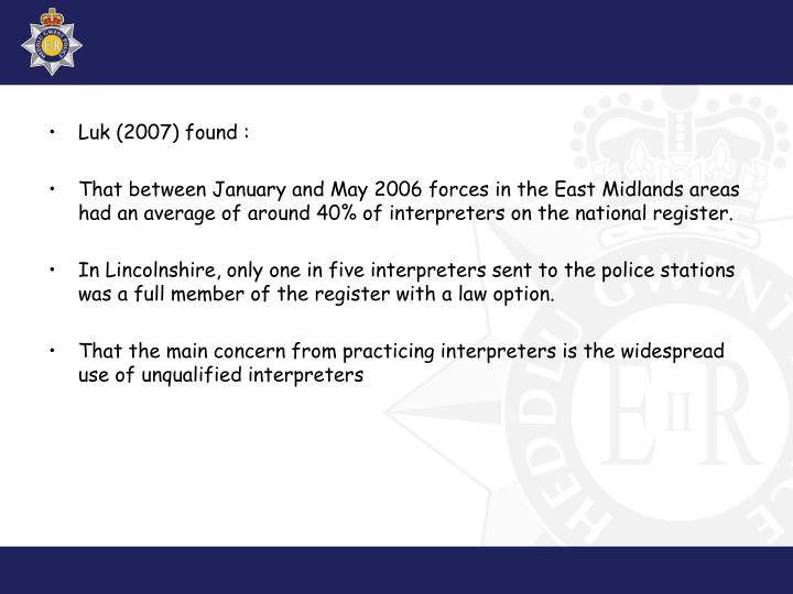 Luk (2007) found :