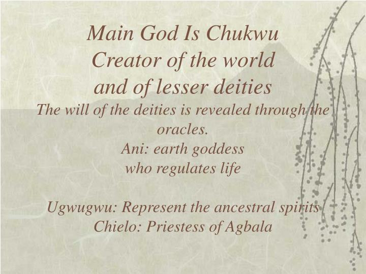 Main God Is Chukwu