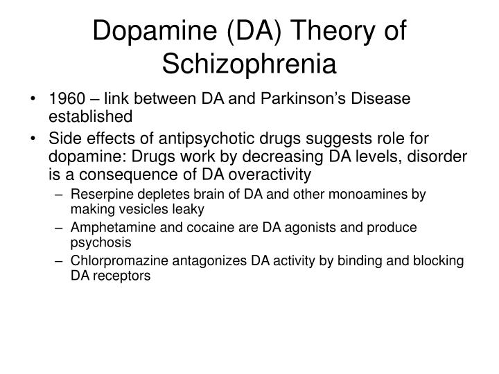Dopamine (DA) Theory of Schizophrenia