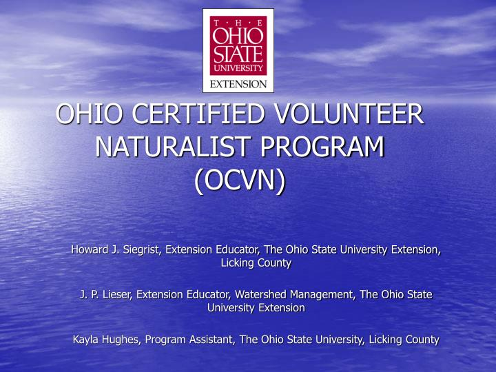 OHIO CERTIFIED VOLUNTEER NATURALIST PROGRAM