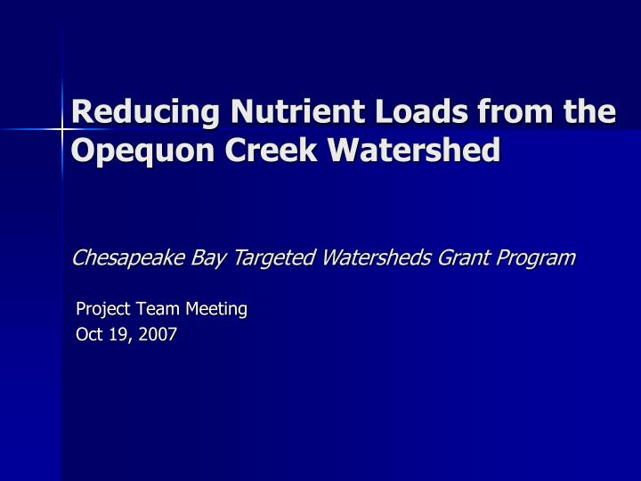Reducing nutrient loads from the opequon creek watershed