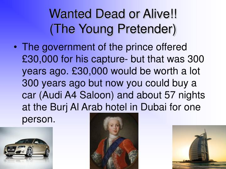Wanted Dead or Alive!!
