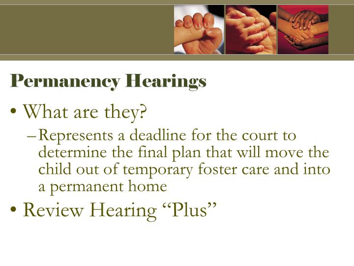 Permanency Hearings