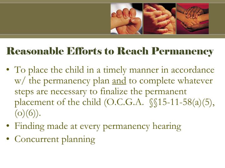 Reasonable Efforts to Reach Permanency