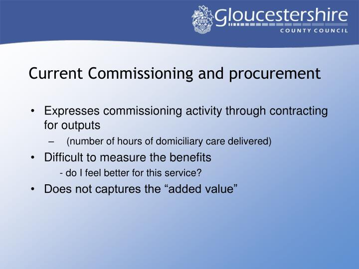 Current Commissioning and procurement