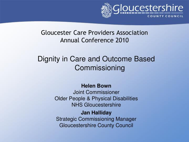 Gloucester care providers association annual conference 2010