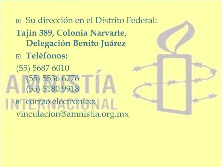 Su dirección en el Distrito Federal: