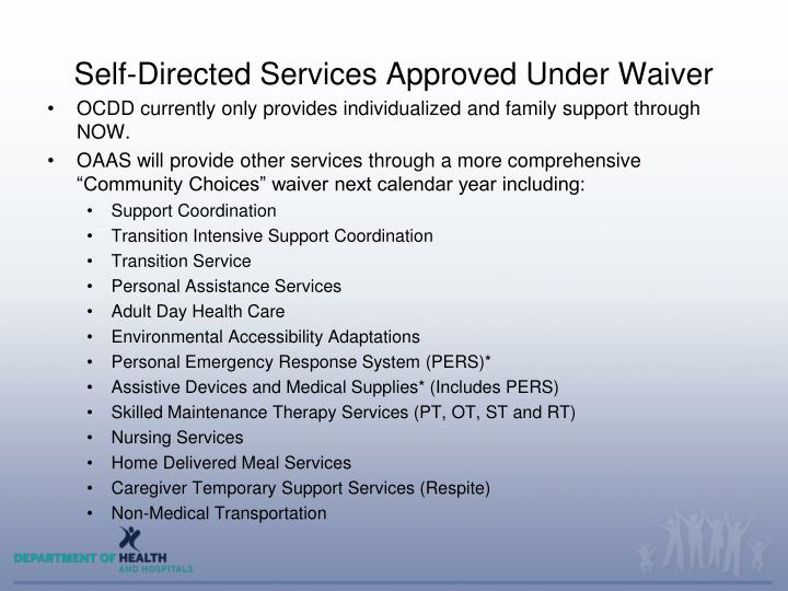 Self-Directed Services Approved Under Waiver