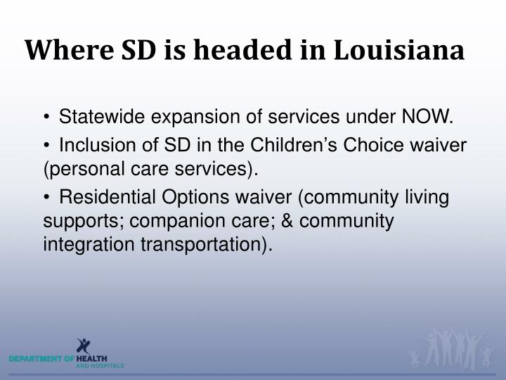 Where SD is headed in Louisiana
