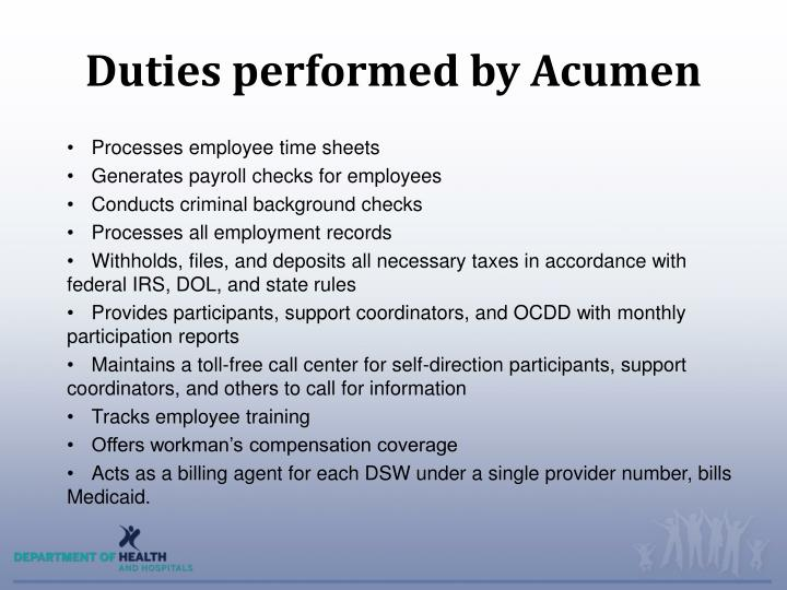 Duties performed by Acumen