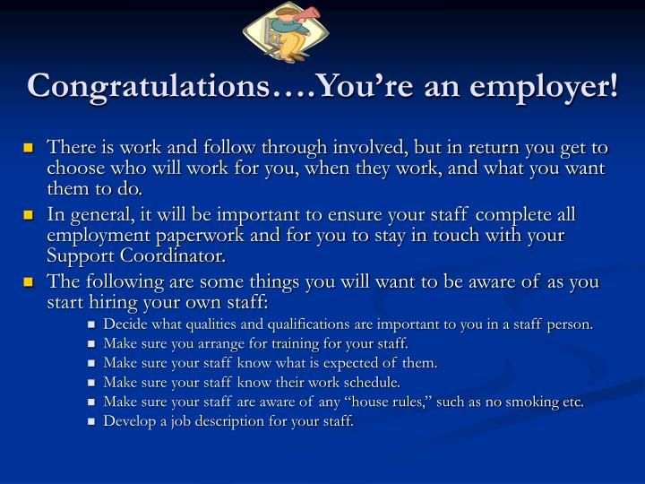 Congratulations….You're an employer!