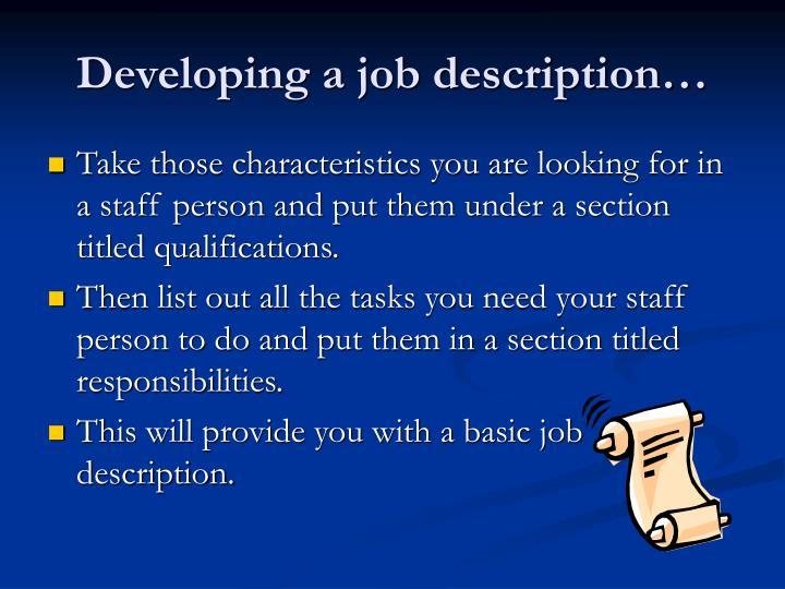 Developing a job description…