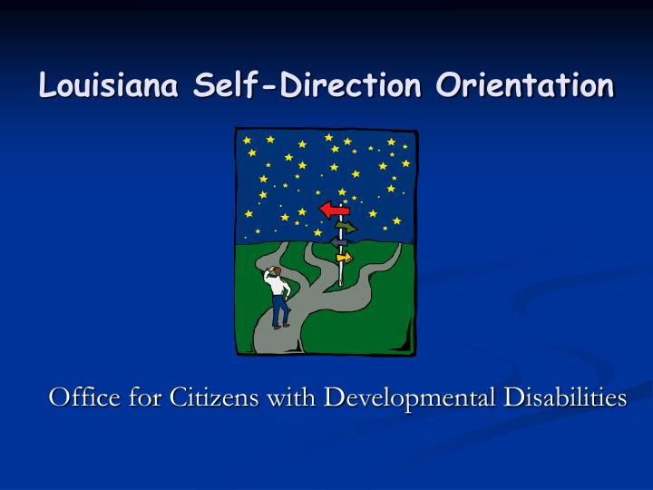 Louisiana self direction orientation