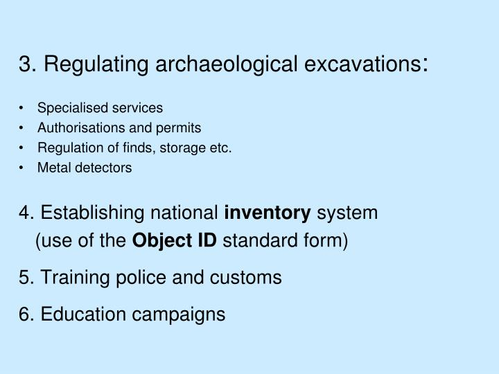 3. Regulating archaeological excavations