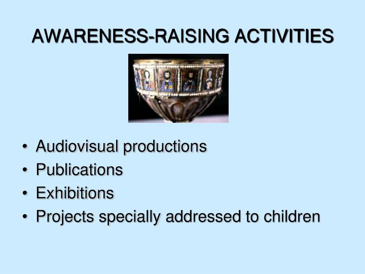 AWARENESS-RAISING ACTIVITIES