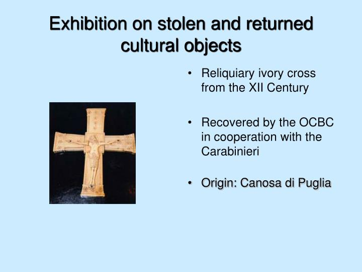 Exhibition on stolen and returned cultural objects