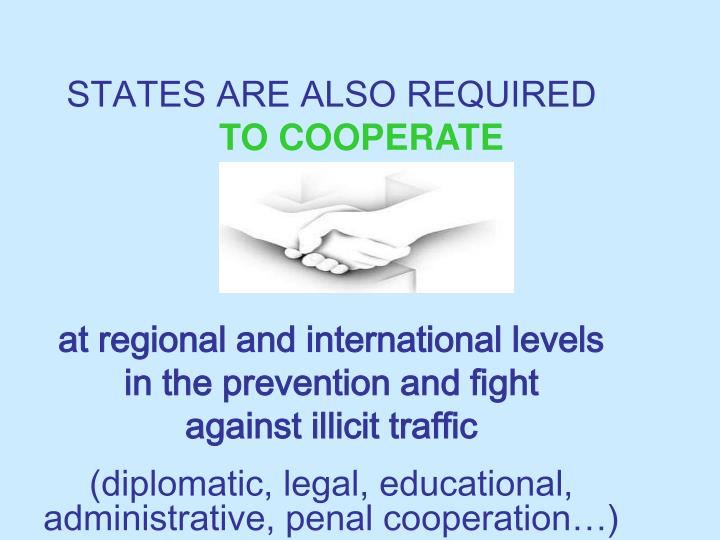 STATES ARE ALSO REQUIRED