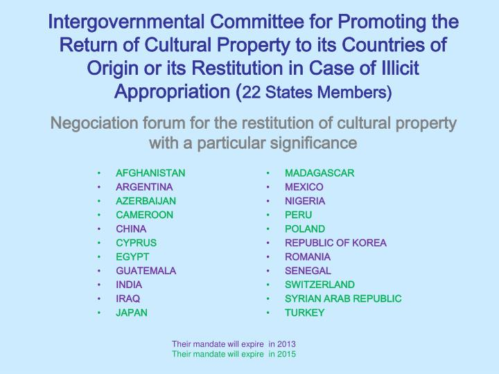 Intergovernmental Committee for Promoting the Return of Cultural Property to its Countries of Origin or its Restitution in Case of Illicit Appropriation (