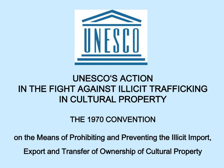 UNESCO'S ACTION
