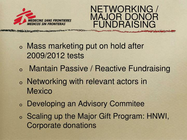 NETWORKING / MAJOR DONOR FUNDRAISING