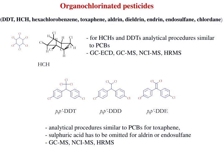 Organochlorinated pesticides