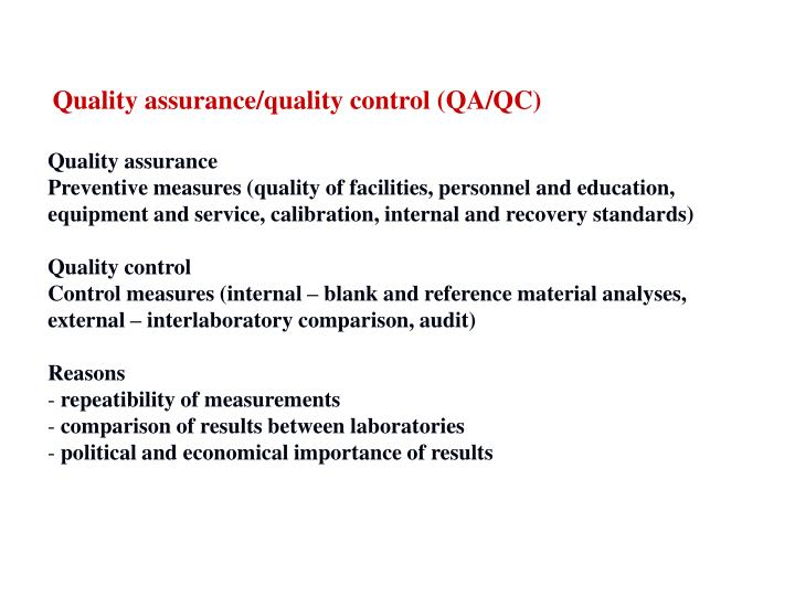 Quality assurance/quality control (