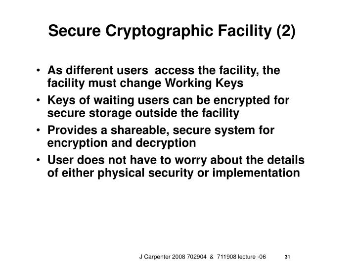 Secure Cryptographic Facility (2)