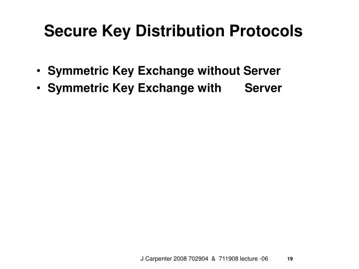 Secure Key Distribution Protocols