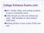 college entrance exams cont