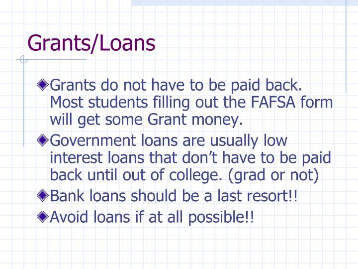 Grants/Loans