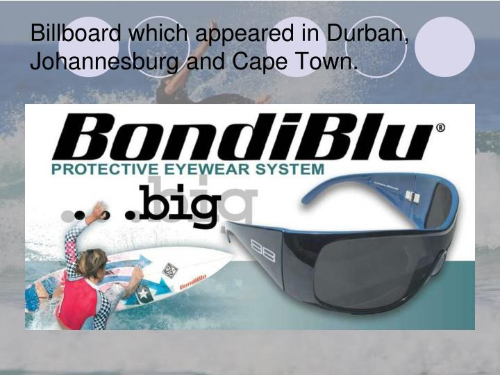 Billboard which appeared in Durban, Johannesburg and Cape Town.