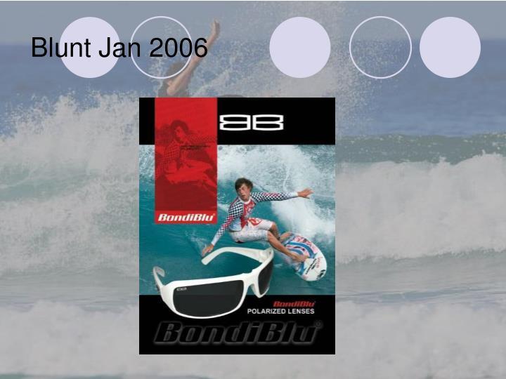 Blunt Jan 2006