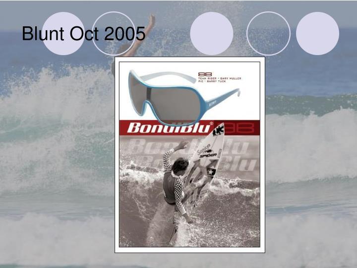 Blunt Oct 2005