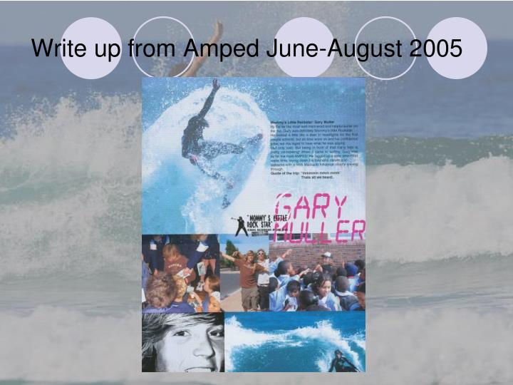 Write up from Amped June-August 2005