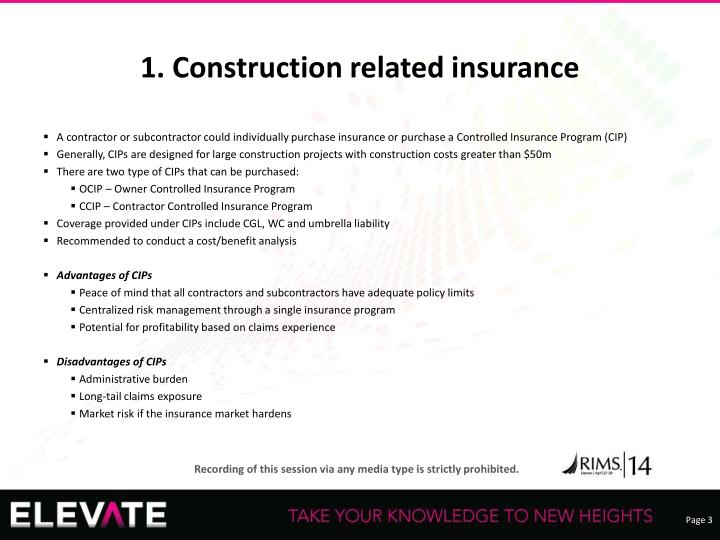 1. Construction related insurance