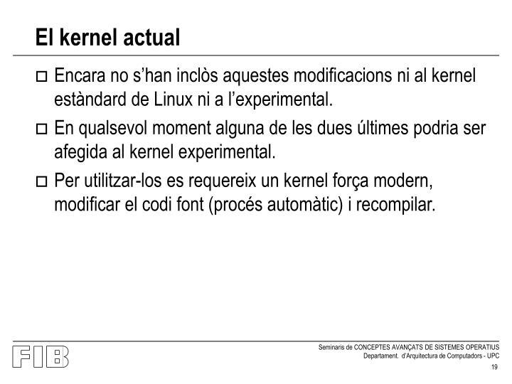 El kernel actual