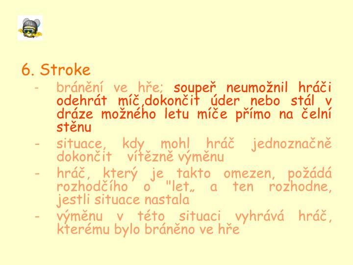 6. Stroke
