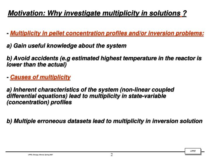 Motivation: Why investigate multiplicity in solutions