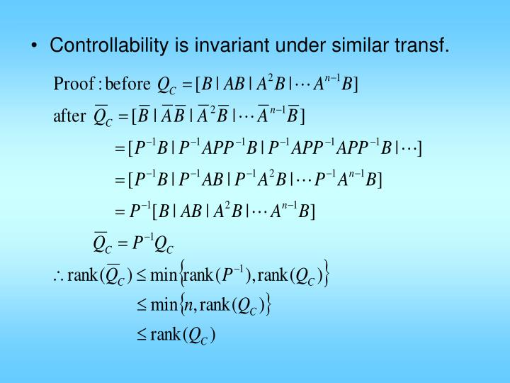 Controllability is invariant under similar transf.