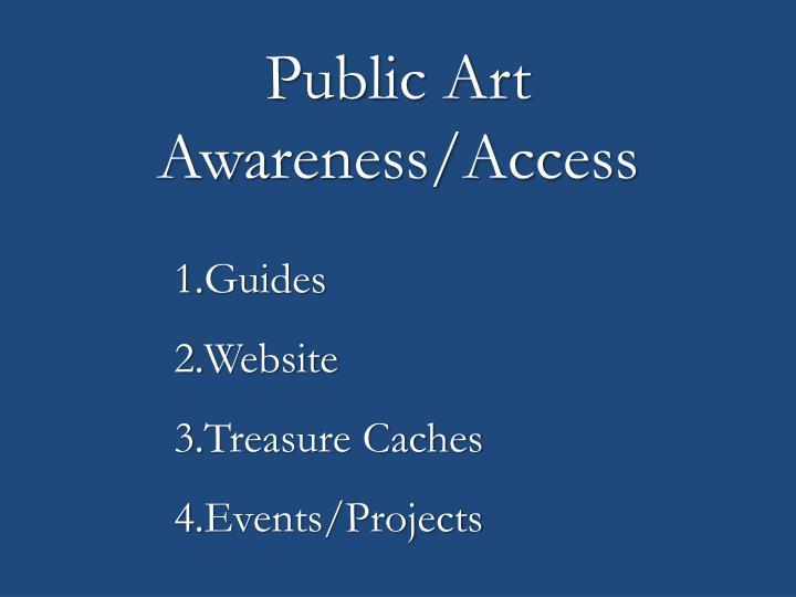Public Art Awareness/Access