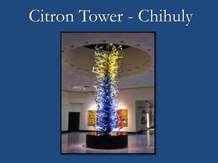 Citron Tower -